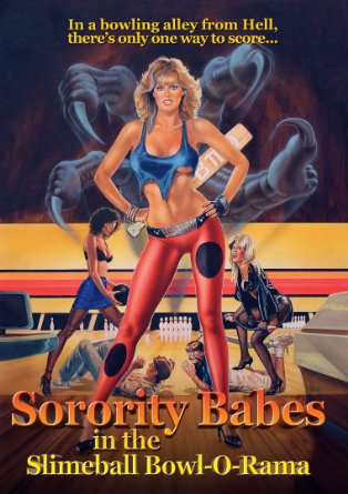 Sorority Babes in the Slimeball Bowl-a-Rama promises B-movie sex and violence — and it delivers.