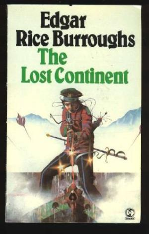 The Lost Continent isn't exactly a Burroughs masterpiece.