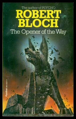 Many options, some very pricey, exist for purchasing Robert Bloch's The Opener of the Way
